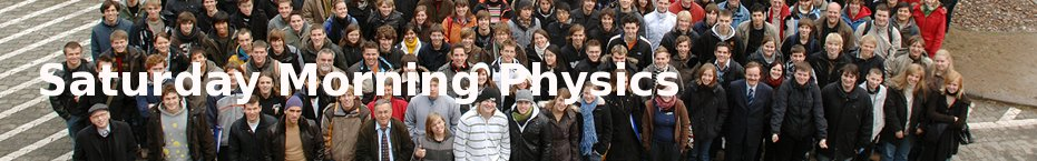 Saturday Morning Physics at Thech. Univ. Darmstadt